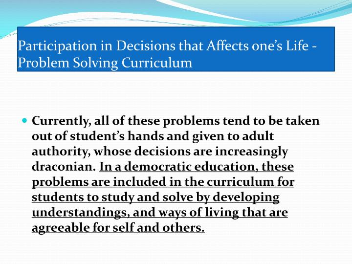 Participation in Decisions that Affects one's Life -