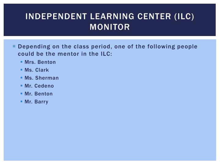 Independent learning center ilc monitor