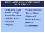 some classes which students have taken in the ilc