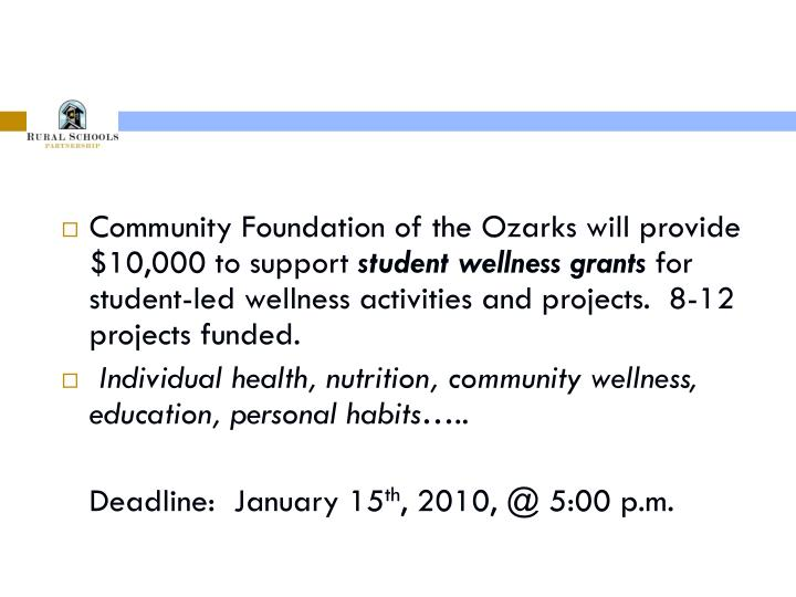 Community Foundation of the Ozarks will provide $10,000 to support