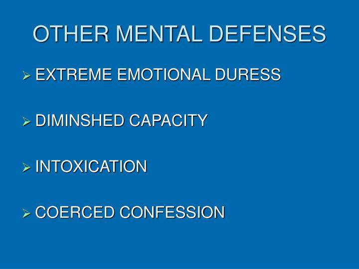 OTHER MENTAL DEFENSES