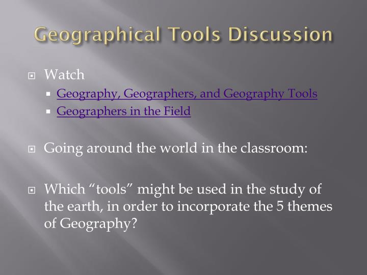 Geographical Tools Discussion
