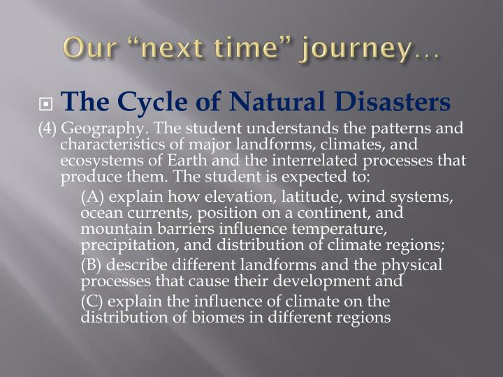 """Our """"next time"""" journey…"""