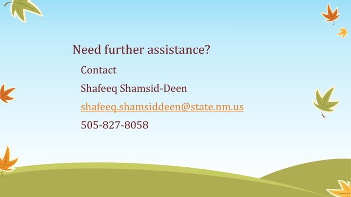 Need further assistance?