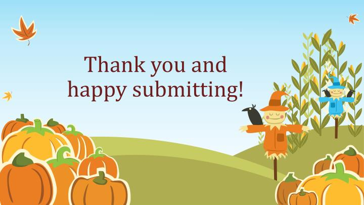 Thank you and happy submitting!