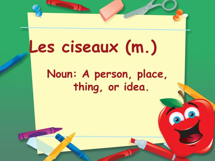 Les ciseaux (m.)