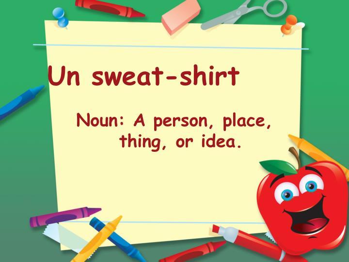 Un sweat-shirt