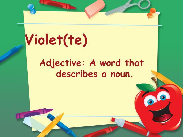 Violet(te)