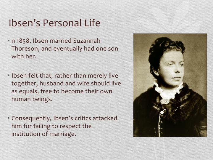 Ibsen's Personal Life
