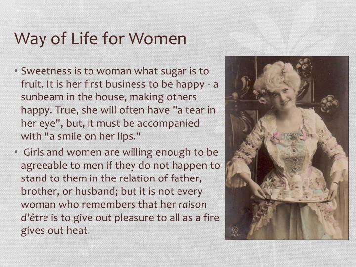 Way of life for women