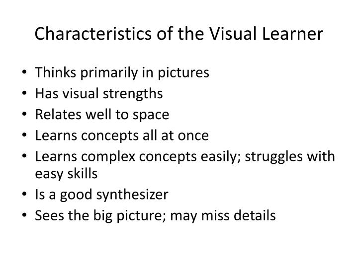 Characteristics of the visual learner