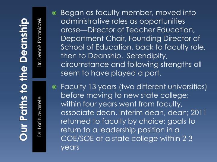 Our Paths to the Deanship