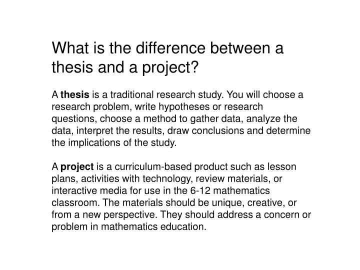 What is the difference between a thesis and a project?