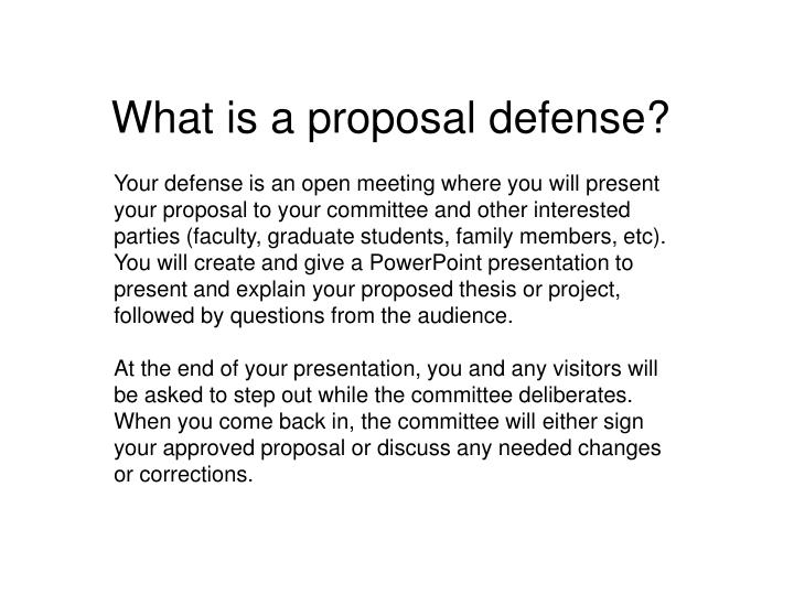 What is a proposal defense?