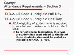change attendance requirements section 31