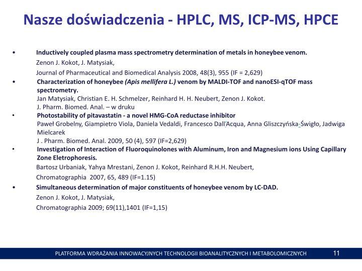 Nasze doświadczenia - HPLC, MS,