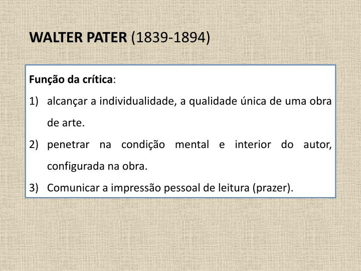 WALTER PATER