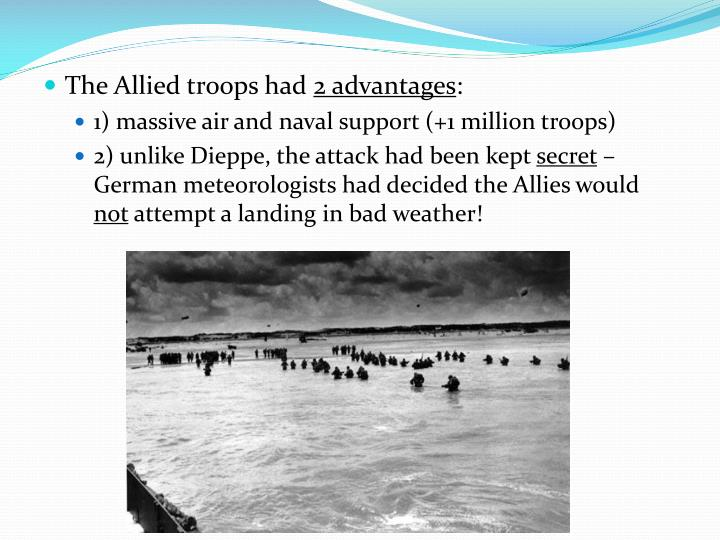 The Allied troops had