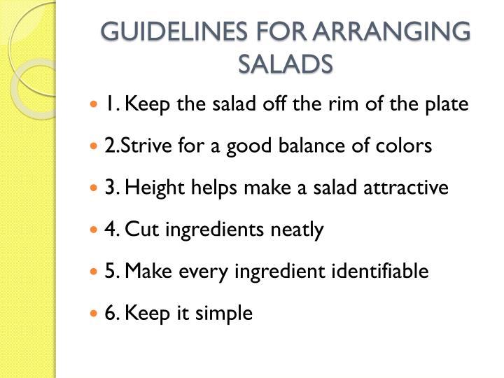 GUIDELINES FOR ARRANGING SALADS