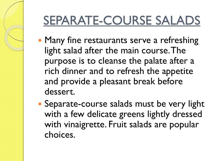 SEPARATE-COURSE SALADS