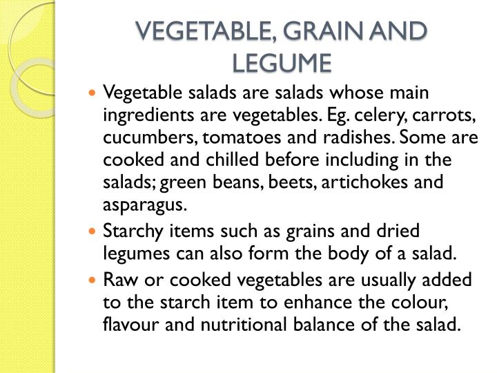 VEGETABLE, GRAIN AND LEGUME