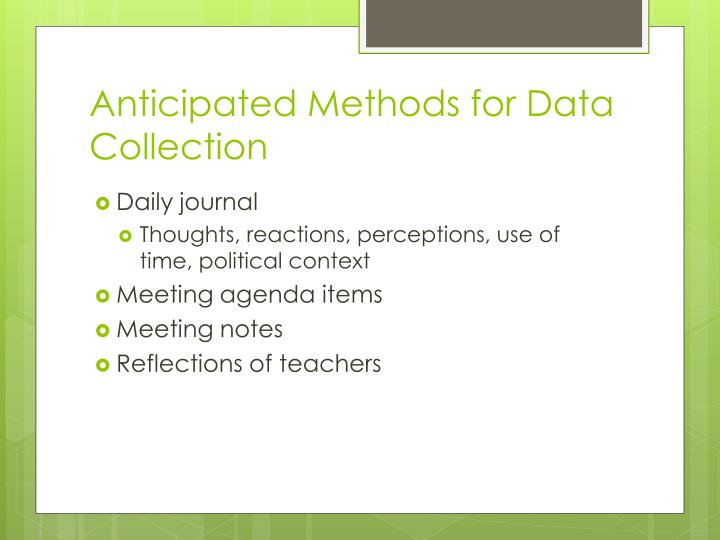 Anticipated Methods for Data Collection