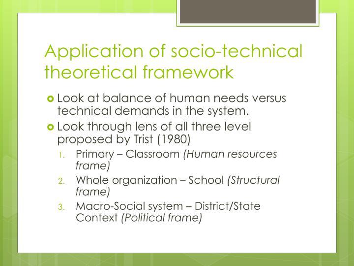 Application of socio-technical