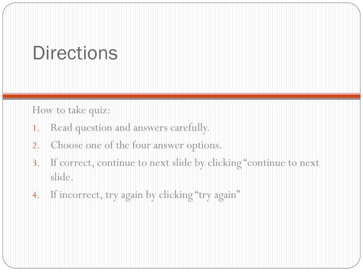 Directions