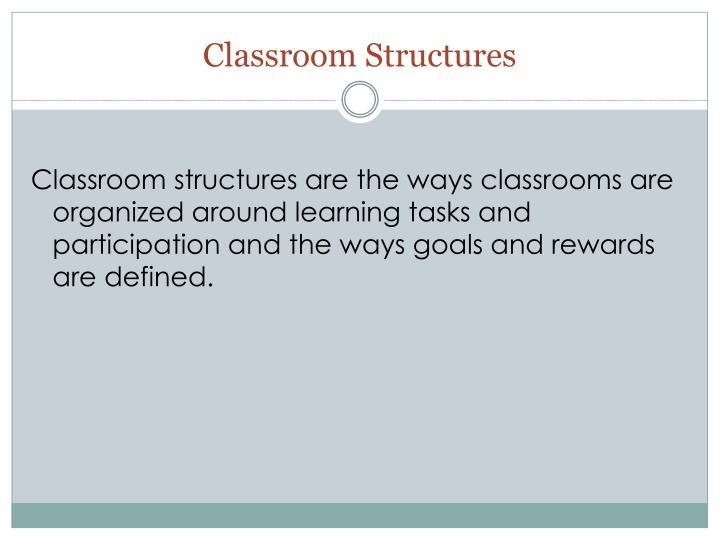 Classroom Structures