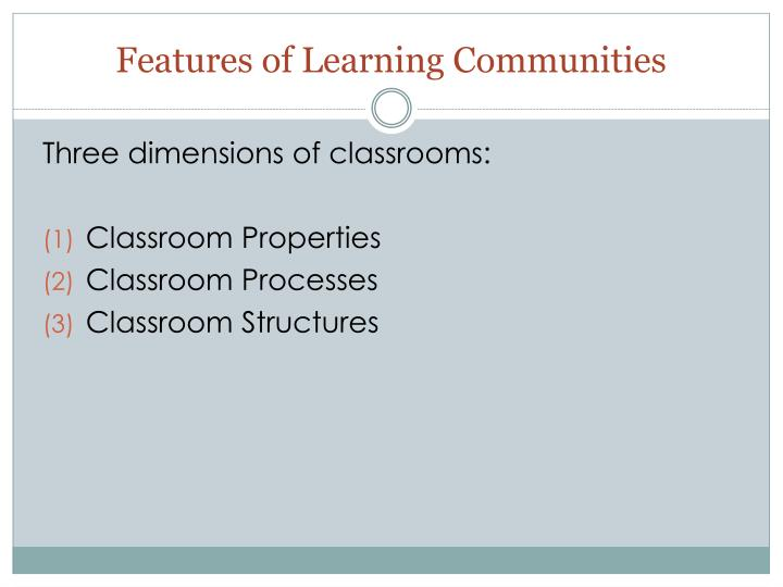 Features of Learning Communities