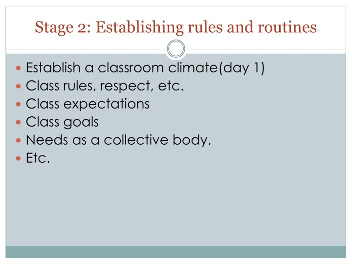 Stage 2: Establishing rules and routines