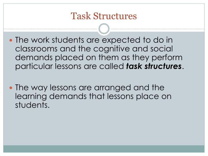 Task Structures