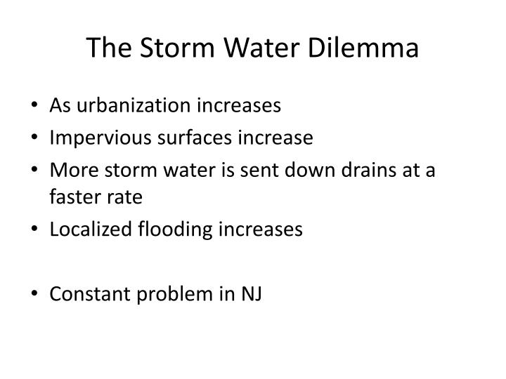 The Storm Water Dilemma
