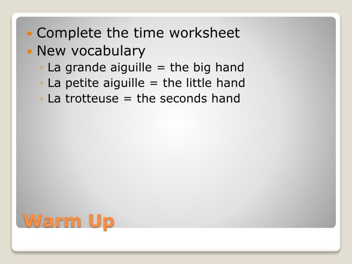 Complete the time worksheet