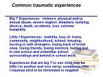 common traumatic experiences