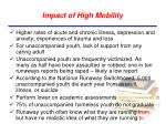 impact of high mobility