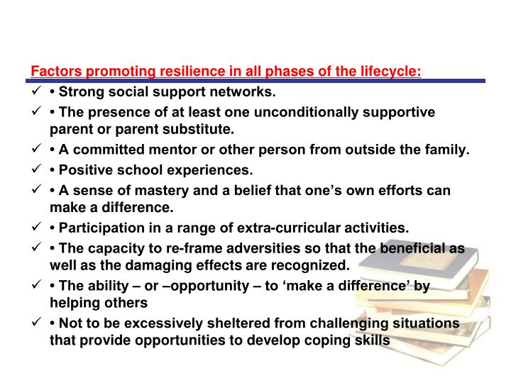 Factors promoting resilience in all phases of the lifecycle: