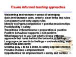 trauma informed teaching approaches