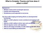 what is complex trauma and how does it affect a child