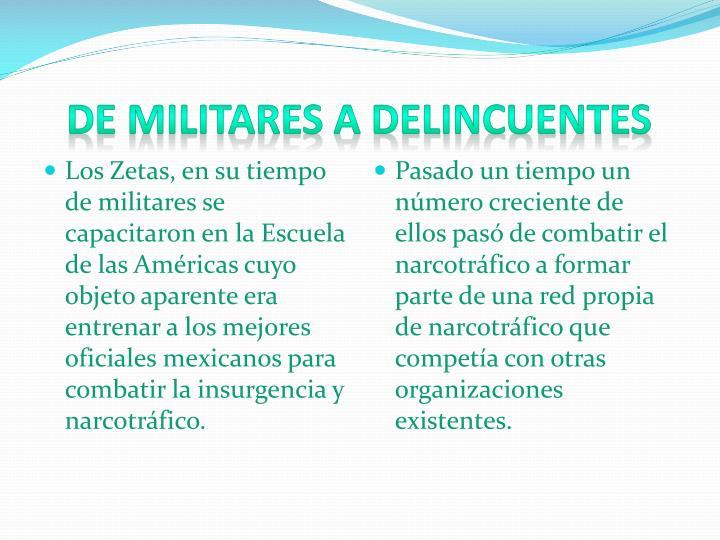 De Militares a Delincuentes