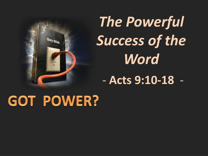 The Powerful Success of the Word