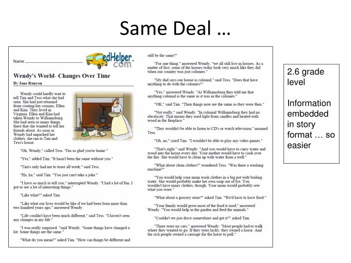 Same Deal …