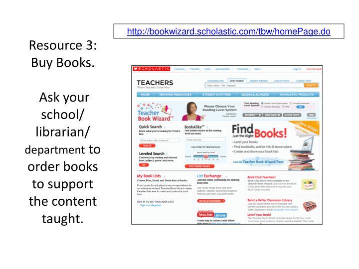 Resource 3: Buy Books.