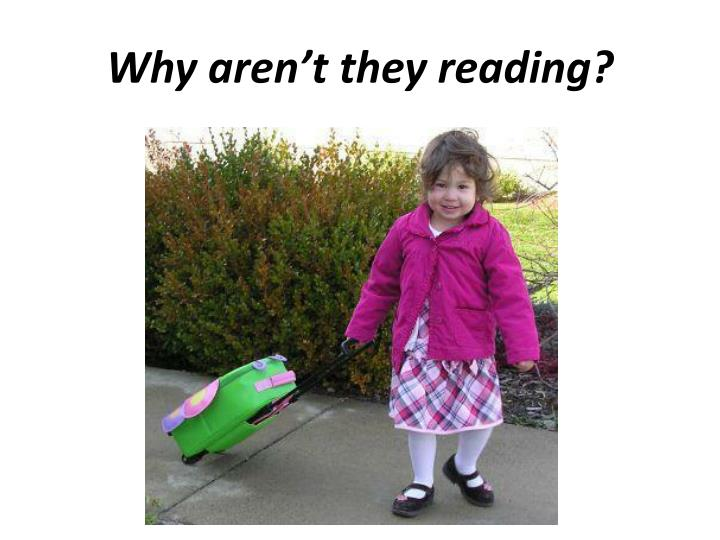 Why aren't they reading?