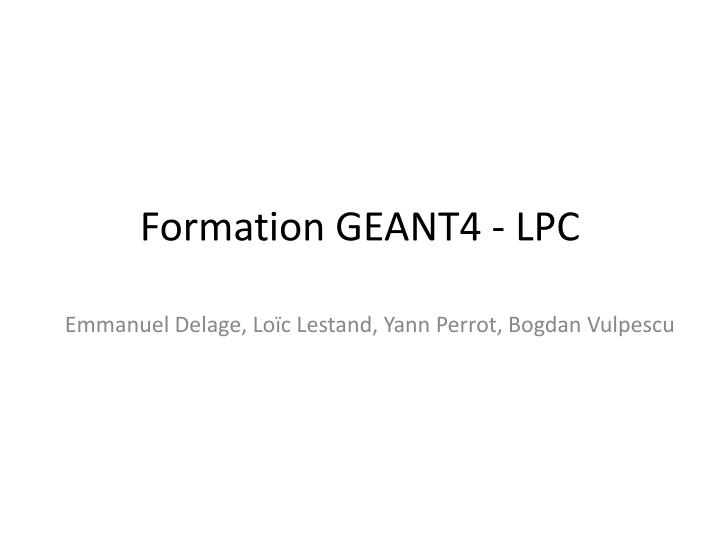 formation geant4 lpc