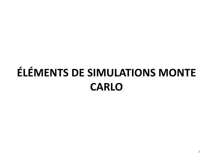 Éléments de Simulations monte