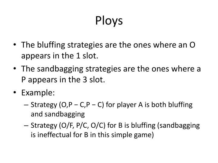 Ploys