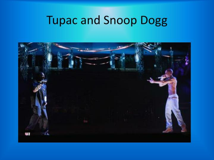 Tupac and Snoop