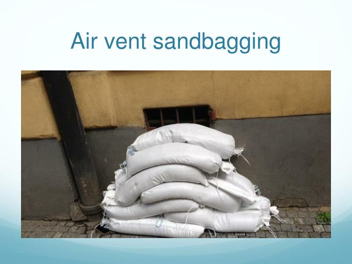 Air vent sandbagging