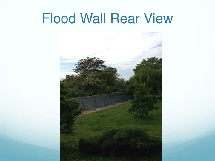 Flood Wall Rear View